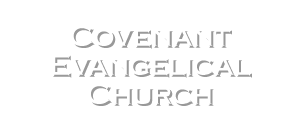 Covenant Evangelical Church Barre